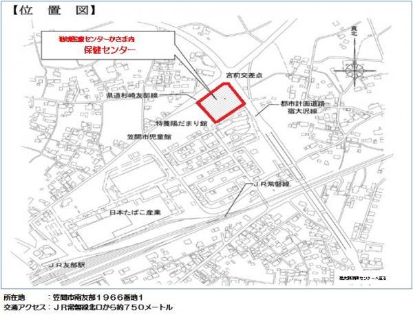 『地域医療センター 位置図』の画像
